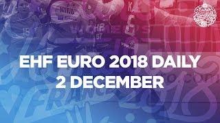 Women's EHF EURO Daily - Day 4   Women's EHF EURO 2018