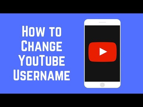How to Change YouTube Username on Android and iOS