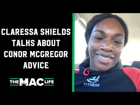 Claressa Shields on Conor McGregor's advice: 'I feel he actually cared'
