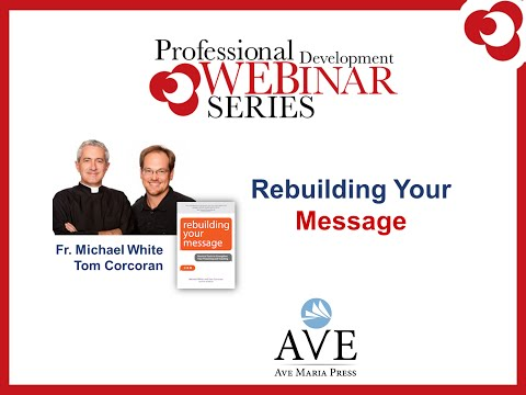 Rebuilding Your Message: A Webinar for Parish Leaders
