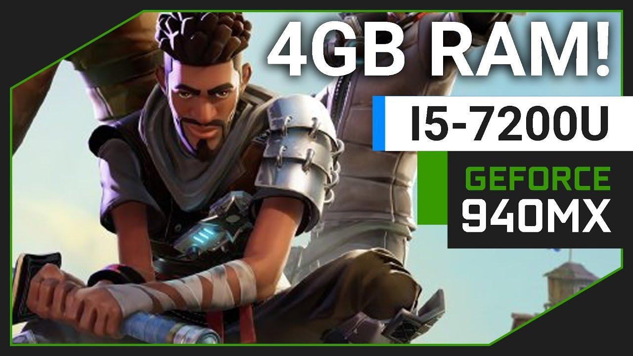 Fortnite Battle Royale   Nvidia Geforce 940MX   i5 7200U