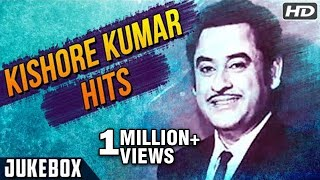 Kishore Kumar Hit Songs | किशोर कुमार के गाने | Best Evergreen Old Hindi Songs | Kishore Hits