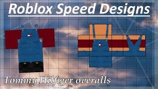 ROBLOX SPEED DESIGNS: Tommy Hilfiger overalls