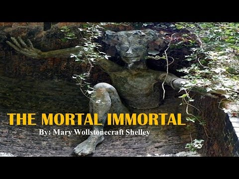 Learn English Through Story - The Mortal Immortal by Mary Wollstonecraft Shelley