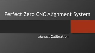 How to Manually Calibrate The Perfect Zero Visual Alignment System