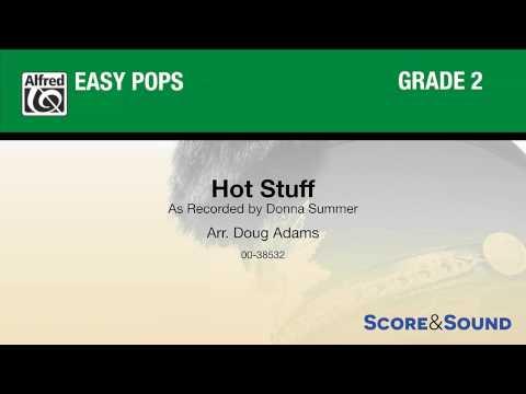 Hot Stuff, arr. Doug Adams – Score & Sound