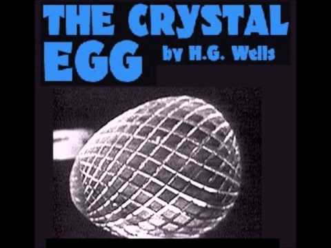The Crystal Egg - H. G. Wells
