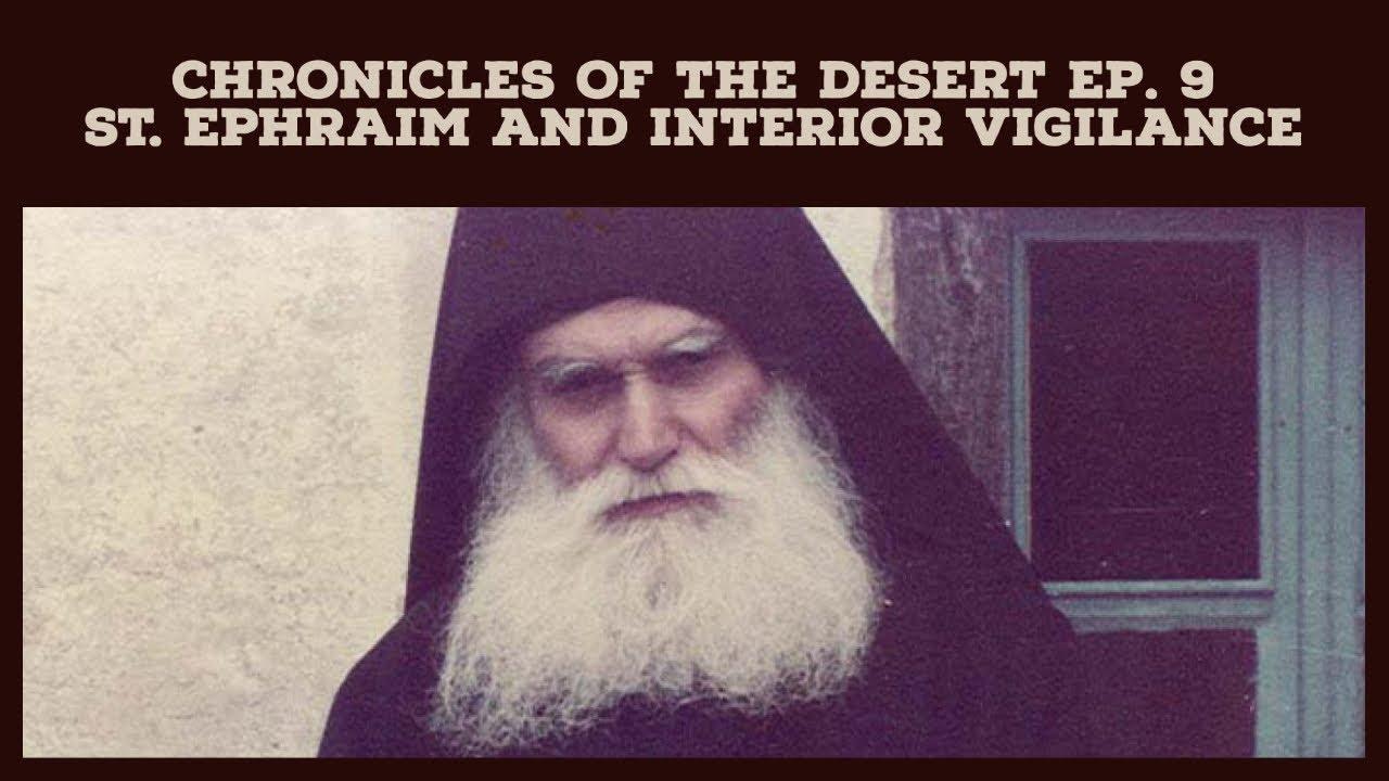 St. Ephraim and Interior Vigilance