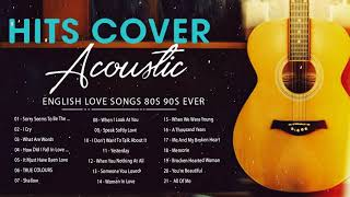 Best Acoustic Old Love Songs | Greatest Hits Ballad Acoustic Guitar Cover Popular Songs Of All Time