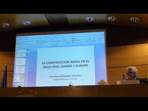 """""""La construcción naval en España y en Europa en el siglo XVIII"""" (Conferencia)"""