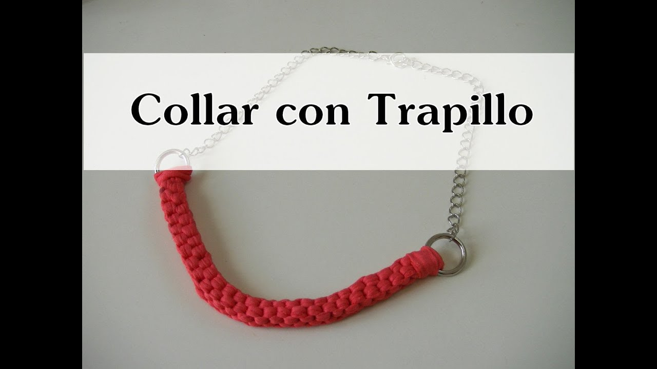 Manualidades diy collar de nudos con trapillo youtube - Manualidades con trapillo ...