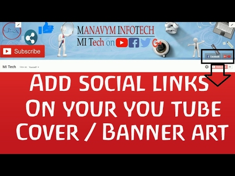 How to add/Enable Edit links on You Tube Banner Cover Channel art ...