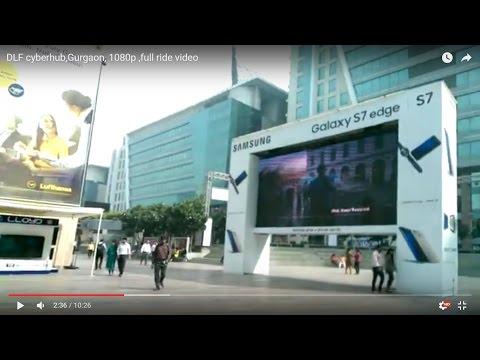 DLF cyberhub,Gurgaon, 1080p ,full ride video