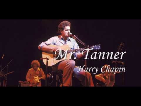 Harry Chapin - Mr. Tanner (with lyrics)