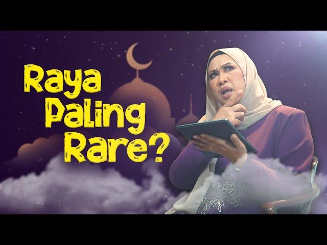 Raya Paling Rare