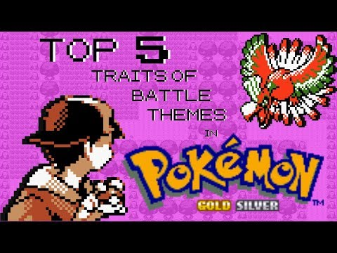 Top 5 Traits of Battle Themes from Pokemon Gold, Silver, and Crystal