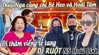 Thuý Nga cùng chị bé Heo và Hoài Tâm đi thăm viếng lễ tang Dì ruột NS Hoài Linh - No. 49