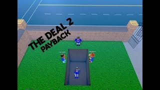 THE DEAL 2 | ROBLOX Realistic Roleplay 2
