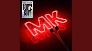 Play Body 2 Body (Chris Lake Remix)
