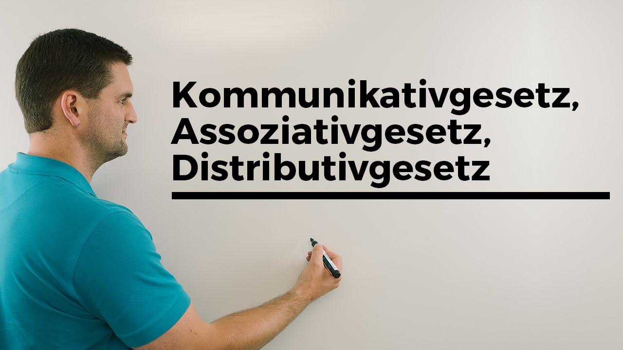 Kommutativgesetz, Assoziativgesetz, Distributivgesetz | Mathe by ...
