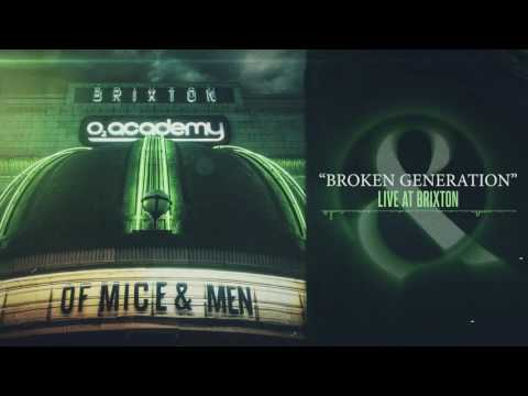 Of Mice & Men - Broken Generation (Live at Brixton)
