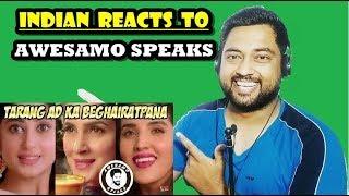 Indian Reacts to TARANG AD KA BEGHAIRATPANA | AWESAMO SPEAKS