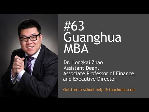 Peking University Guanghua MBA Admissions Interview with Dr. Longkai Zhao - Touch MBA Podcast
