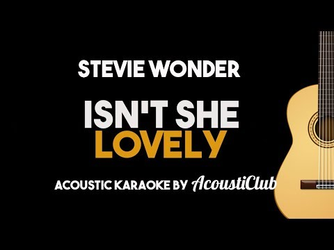 Isn't She Lovely (Stevie Wonder) Acoustic Guitar Karaoke with Lyrics