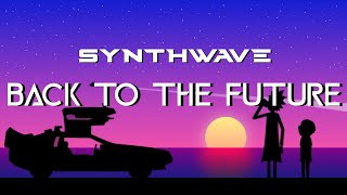 Back To The Future by Legna Zeg Synthwave