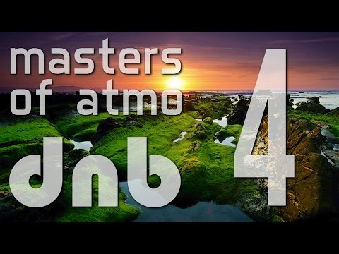 Masters Of Atmospheric Drum And Bass Vol. 4