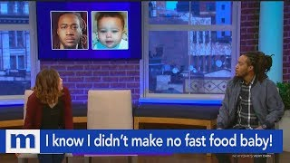 I know I didn't make no fast food baby! | The Maury Show