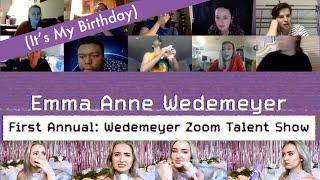 WEDEMEYER ZOOM TALENT SHOW 2020: Birthday Addition