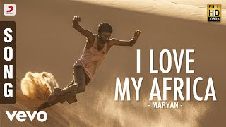Cover images Mariyaan - I Love Africa Telugu Lyric | Dhanush | A.R. Rahman
