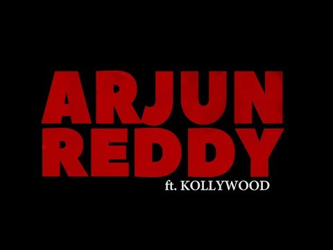 Arjun Reddy Trailer ft KOLLYWOOD