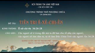 HTTL PHÚC ÂM - Chương Trình Thờ Phượng Chúa - 20/06/2021