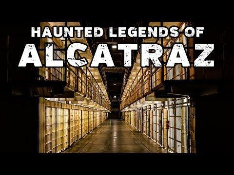 Haunted Alcatraz: Ghost Stories From The Rock