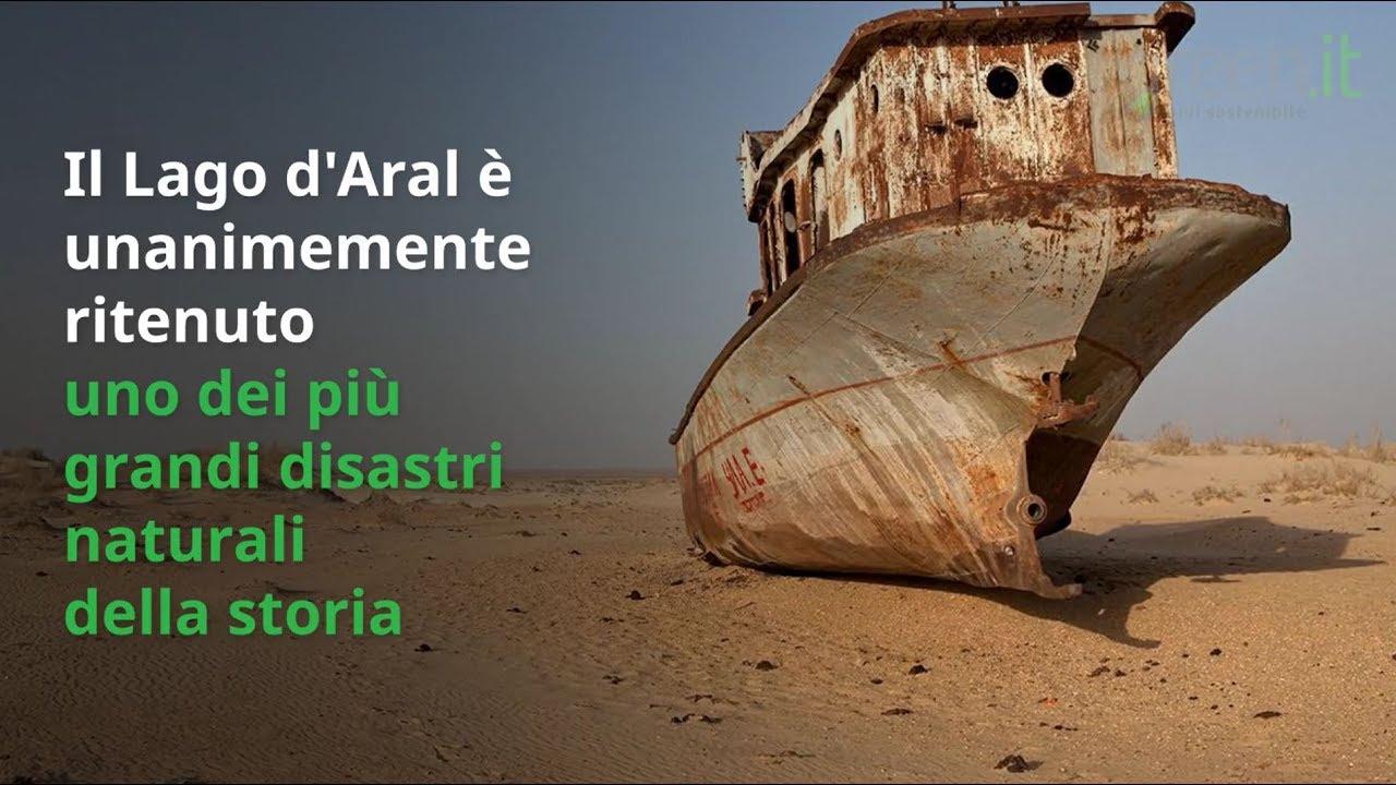 Lago d'Aral, uno dei più grandi disastri naturali della storia