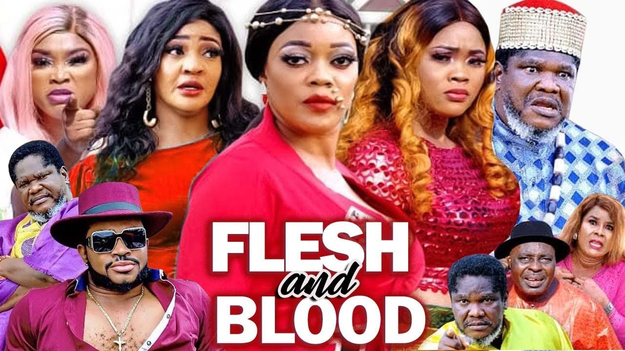 Download FLESH & BLOOD 1&2 (Complete) UGEZU J. UGEZU EVE ESIN CHIOMA NWAOHA LATEST NIGERIAN MOVIE| NOLLYWOOD