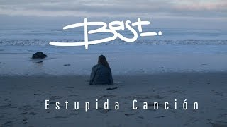 Paula Bast - Estúpida Canción (Official Music Video)