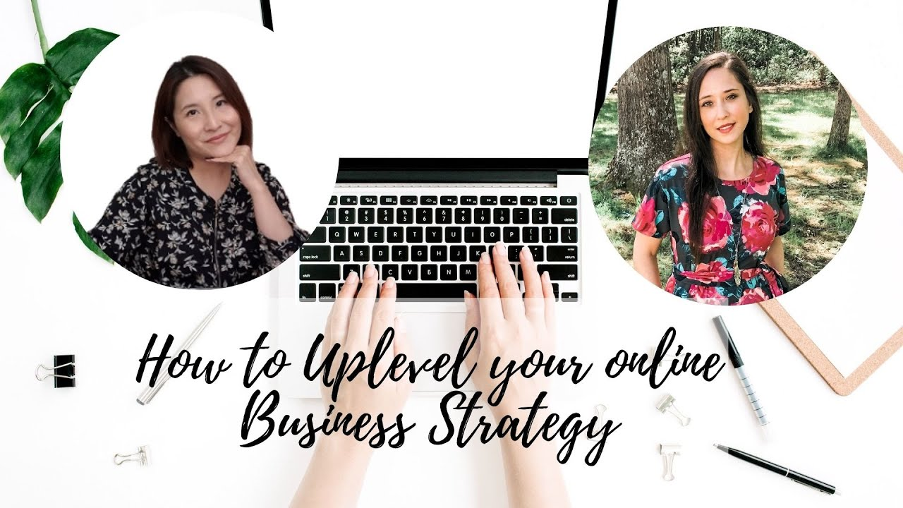 How to Uplevel Your Online Business Strategy