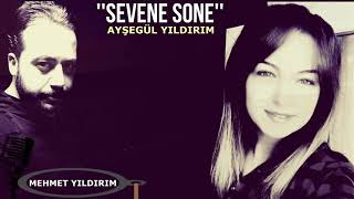 SEVENE SONE  (Ayşegül YILDIRIM)
