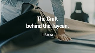 The Craft behind the Taycan || 02 |  Interior Perfection