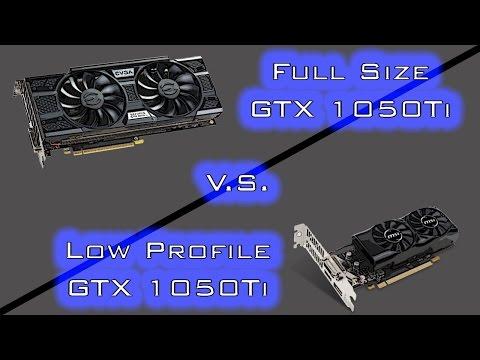 Tested: Full Size GTX 1050TI V.S.  Low Profile GTX 1050TI