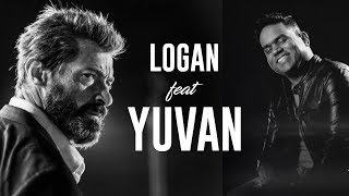 Logan feat. Yuvan Shankar Raja | Hugh Jackman | 7G Rainbow Colony