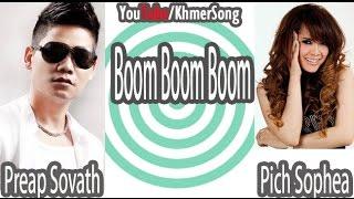Sovath ft. Sophea | Boom Boom Boom