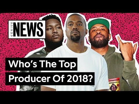 The Hottest Producers Of 2018 | Genius News