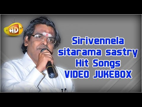Sirivennela Sitarama Sastry Hit Songs | Video Jukebox