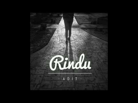 Adit - Rindu (Audio)