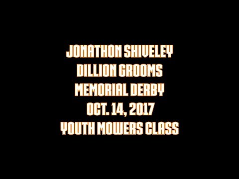 Jonathon Shiveley Memorial Derby Oct  14, 2017 Youth Mowers Class