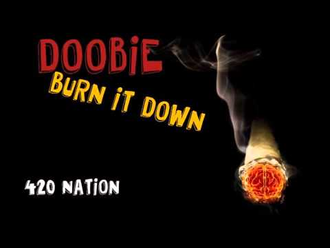 Doobie - Burn It Down [Druggy]